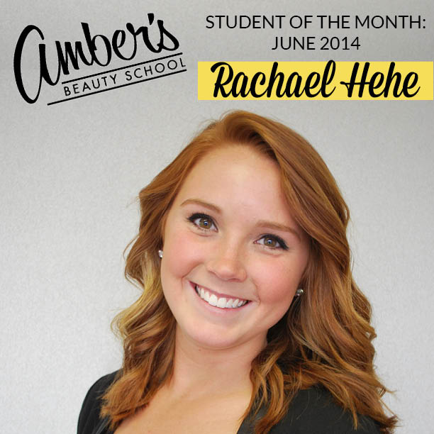 Amber's Beauty School Student Of The Month: Rachael Hehe